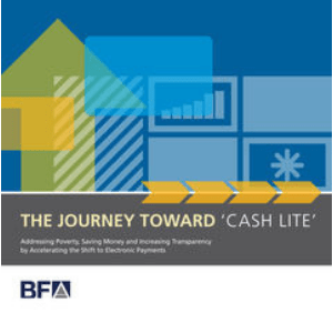 The Journey Toward 'Cash Lite': Addressing Poverty, Saving Money and Increasing Transparency by Accelerating the Shift to Electronic Payments