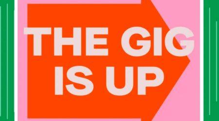 The Gig is Up FIBR x Quartz Podcast Series