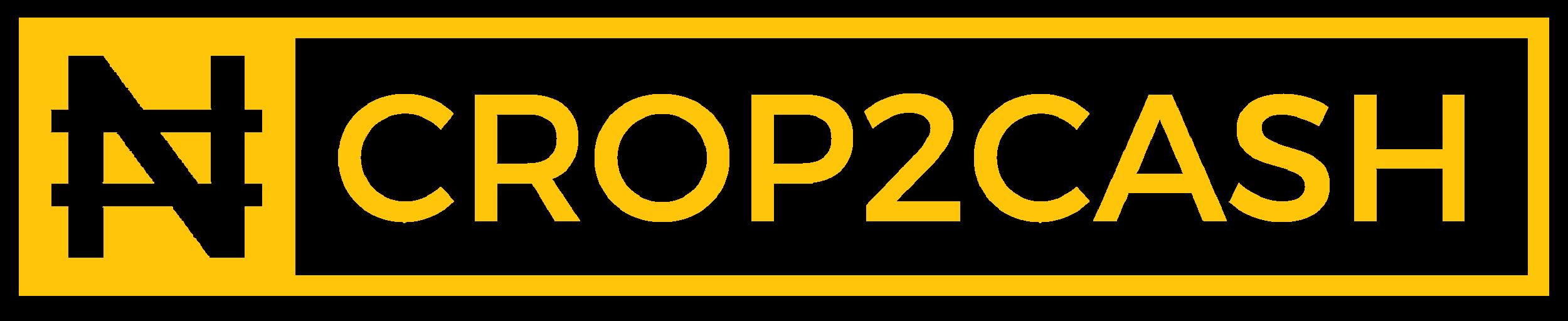 Crop2Cash